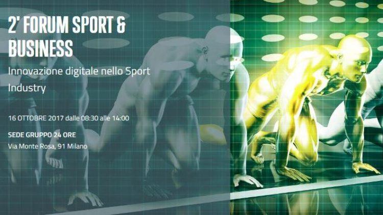2° Forum Sport & Business – Innovazione digitale nella Sport Industry